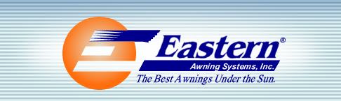 Eastern Awning Systems, Inc - The Best Awning Under the Sun.